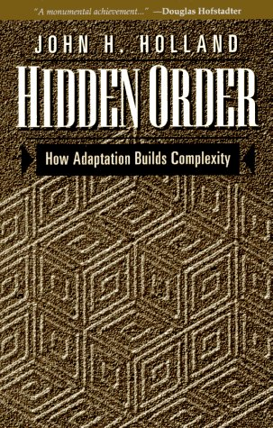 Hidden Order How Adaptation Builds Complexity  1996 edition cover