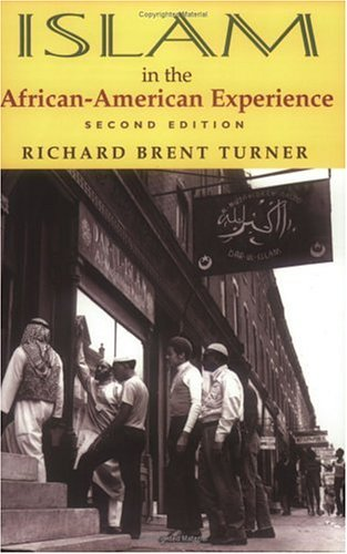 Islam in the African-American Experience, Second Edition  2nd 2003 (Revised) 9780253216304 Front Cover
