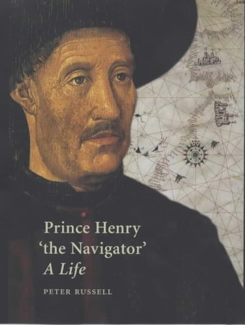 Prince Henry 'the Navigator' A Life  2001 edition cover