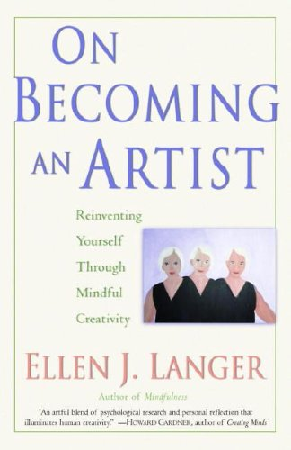 On Becoming an Artist Reinventing Yourself Through Mindful Creativity  2005 edition cover