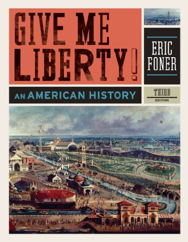 Give Me Liberty! An American History 3rd 2010 edition cover
