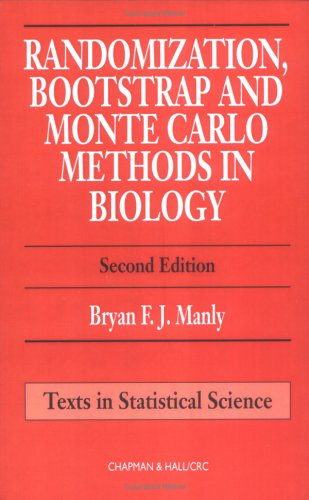 Randomization Bootstrap and Monte Carlo Methods in Biology 2nd 1997 (Revised) edition cover
