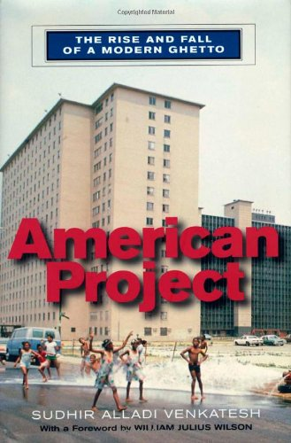 American Project The Rise and Fall of a Modern Ghetto  2000 edition cover