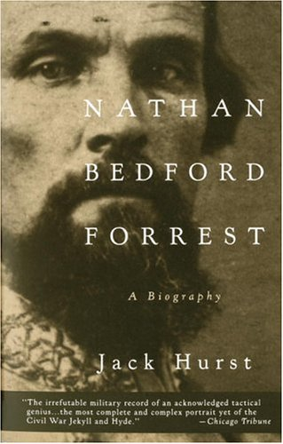 Nathan Bedford Forrest A Biography  1994 9780679748304 Front Cover