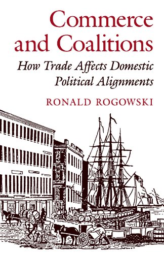 Commerce and Coalitions How Trade Affects Domestic Political Alignments  1990 edition cover