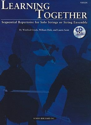 Learning Together Sequential Repertoire for Solo Strings or String Ensemble (Violin), Book and CD N/A edition cover