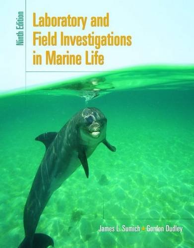 Laboratory and Field Investigations in Marine Life  9th 2009 (Revised) edition cover