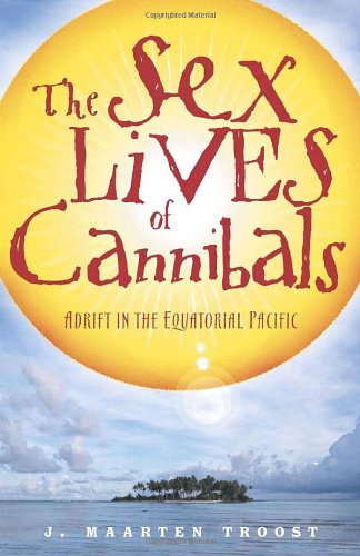 Sex Lives of Cannibals Adrift in the Equatorial Pacific  2004 edition cover