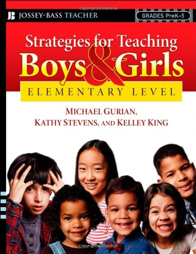 Strategies for Teaching Boys and Girls -- Elementary Level A Workbook for Educators  2008 edition cover
