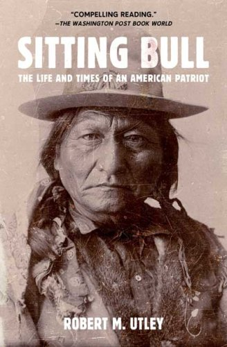 Sitting Bull The Life and Times of an American Patriot N/A edition cover