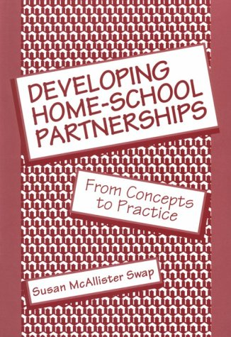 Developing Home-School Partnerships From Concepts to Practice  1993 9780807732304 Front Cover