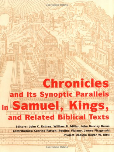 Chronicles and Its Synoptic Parallels in Samuel, Kings and Related Biblical Text  N/A edition cover