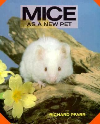 Mice As a New Pet N/A 9780866225304 Front Cover