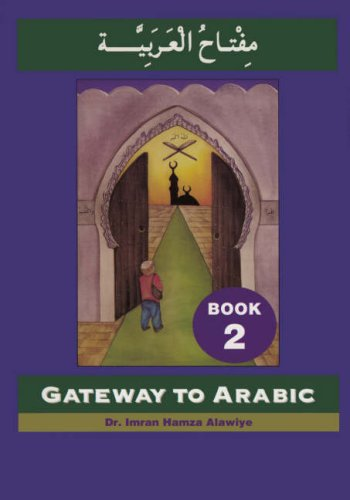 Gateway to Arabic  2001 9780954083304 Front Cover