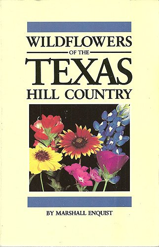 Wildflowers of the Texas Hill Country N/A edition cover