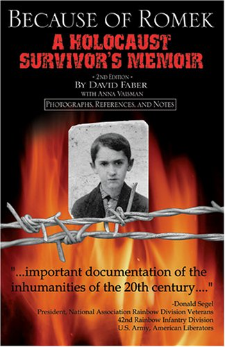 Because of Romek : A Holocaust Survivor's Memoir 2nd 2006 edition cover