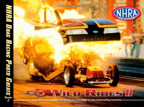 Nhra Drag Racing Photo Greats: Wild Rides 2  2009 edition cover