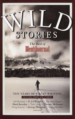 Wild Stories The Best of Men's Journal  2002 edition cover
