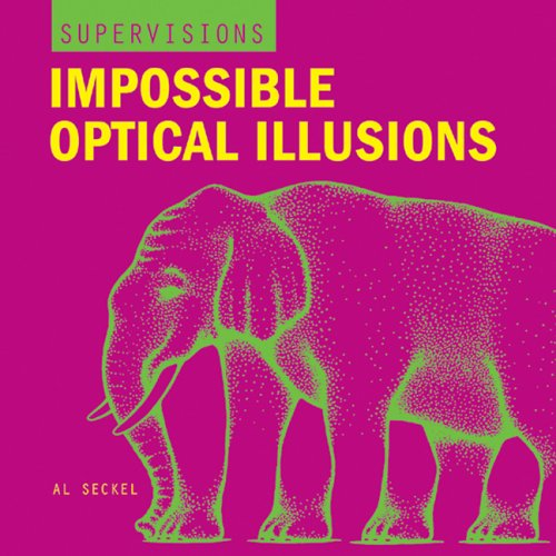 Impossible Optical Illusions   2005 9781402718304 Front Cover