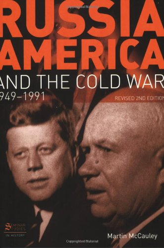 Russia, America and the Cold War, 1949-1991  2nd 2008 (Revised) edition cover