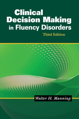 Clinical Decision Making in Fluency Disorders  3rd 2010 edition cover