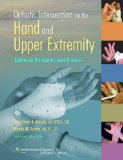 Orthotic Intervention for the Hand and Upper Extremity Splinting Principles and Process 2nd 2014 (Revised) edition cover