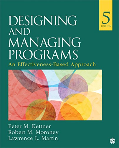 Designing and Managing Programs An Effectiveness-Based Approach 5th 2017 9781483388304 Front Cover
