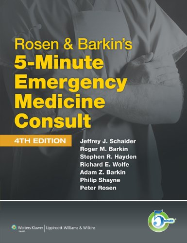 Rosen and Barkin's 5-Minute Emergency Medicine Consult  4th 2010 (Revised) 9781608316304 Front Cover
