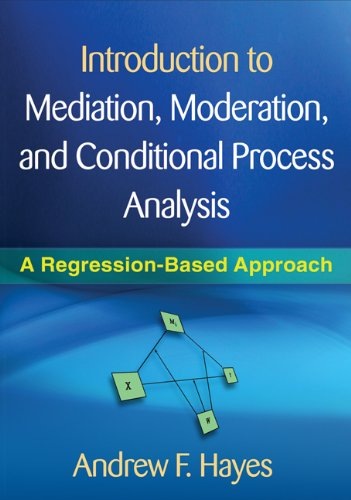 Introduction to Mediation, Moderation, and Conditional Process Analysis A Regression-Based Approach  2013 edition cover
