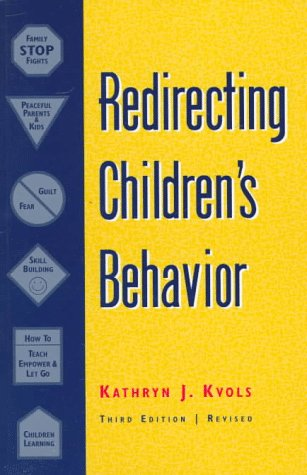 Redirecting Children's Behavior  3rd 1998 (Revised) edition cover