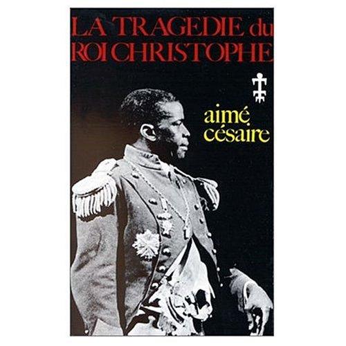LA Tragedie Du Roi Christophe 1st 2000 edition cover