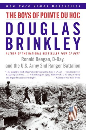 Boys of Pointe du Hoc Ronald Reagan, D-Day, and the U. S. Army 2nd Ranger Battalion N/A 9780060565305 Front Cover