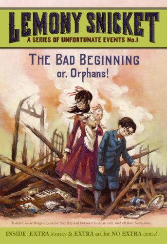 Bad Beginning Or, Orphans! N/A edition cover
