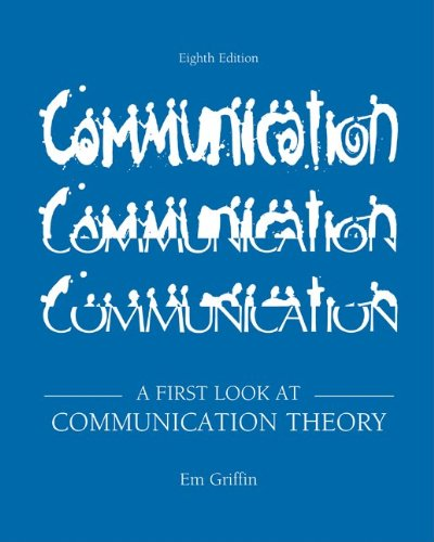 First Look at Communication Theory  8th 2012 edition cover
