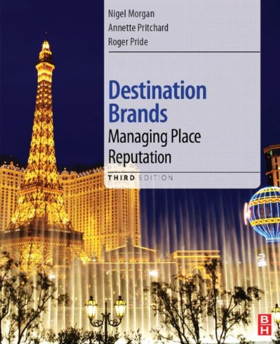 Destination Brands Managing Place Reputation 3rd 2011 (Revised) 9780080969305 Front Cover