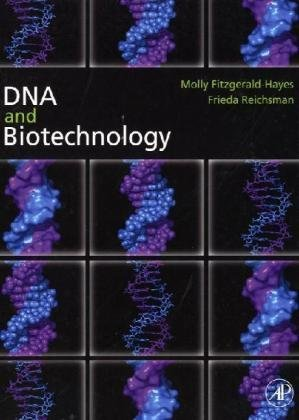 DNA and Biotechnology  3rd 2009 edition cover