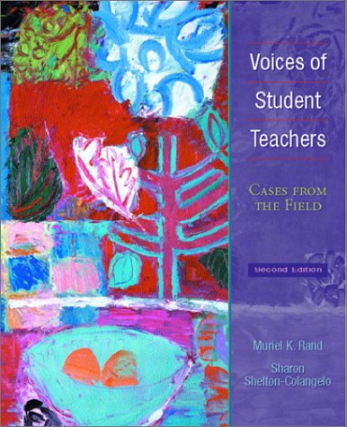 Voices of Student Teachers Cases from the Field 2nd 2003 (Revised) edition cover