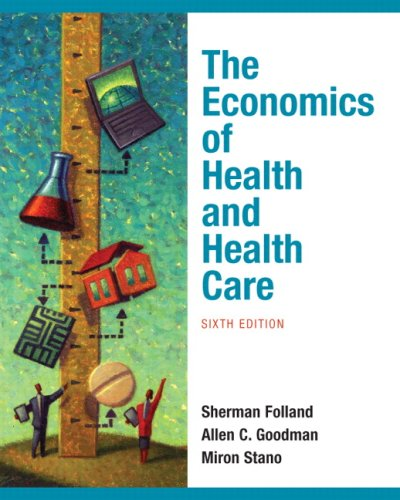 Economics of Health and Health Care  6th 2010 edition cover