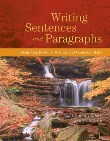 Writing Sentences and Paragraphs Integrating Reading, Writing, and Grammar Skills  2004 edition cover