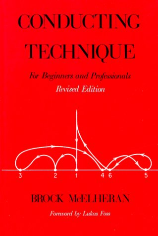 Conducting Technique for Beginners and Professionals  2nd 1989 (Revised) edition cover