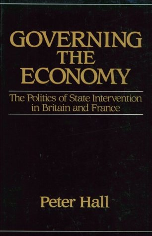 Governing the Economy The Politics of State Intervention in Britain and France N/A edition cover