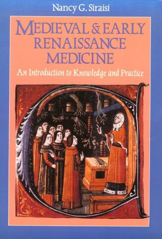 Medieval and Early Renaissance Medicine An Introduction to Knowledge and Practice  1990 edition cover
