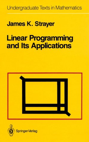 Linear Programming and Its Applications   1989 edition cover