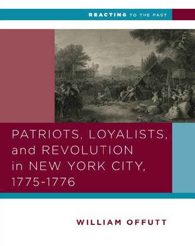 Patriots, Loyalists, and Revolution in New York City, 1775-1776  N/A 9780393937305 Front Cover