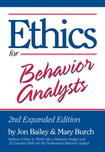 Ethics for Behavior Analysts  2nd 2011 (Revised) 9780415880305 Front Cover