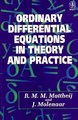Ordinary Differential Equations in Theory and Practice  1st 1996 9780471965305 Front Cover