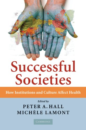 Successful Societies How Institutions and Culture Affect Health  2009 9780521736305 Front Cover