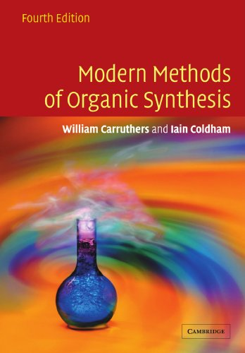 Modern Methods of Organic Synthesis  4th 2004 (Revised) edition cover