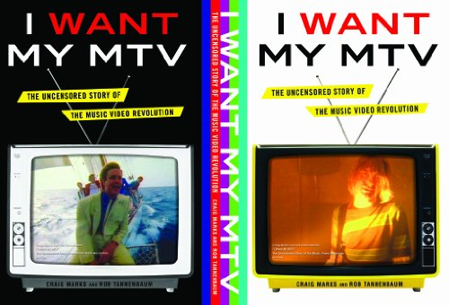 I Want My MTV The Uncensored Story of the Music Video Revolution  2011 edition cover