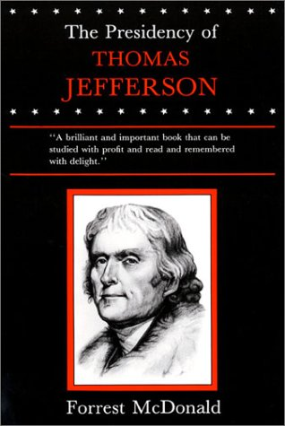 Presidency of Thomas Jefferson   1976 9780700603305 Front Cover